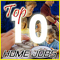 Top 10 Home jobs